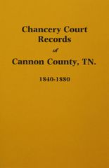 Cannon County, Tennessee 1840-1880, Chancery Court Records.