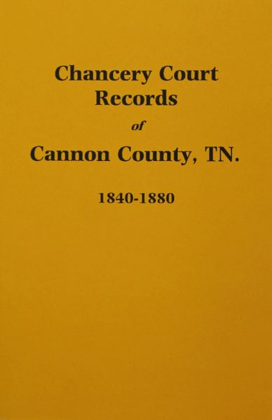 Cannon County, Tennessee 1840-1880, Chancery Court Records of.