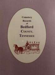 Bedford County, Tennessee, Cemetery Records of.