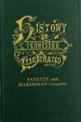 History of Fayette and Hardeman Counties, Tennessee