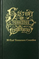 History of Thirty East Tennessee Counties.