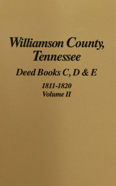 Williamson County, Tennessee Deed Books, 1812-1818. ( Vol. #2 )