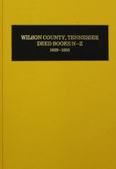 Wilson County, Tennesse Deed Books, 1829-1853. ( Vol. #2 )