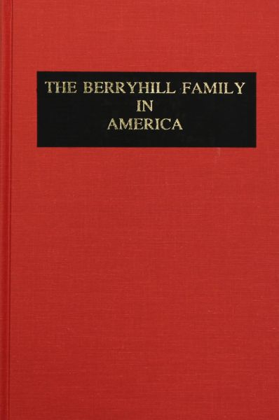 Berryhill Family History, The.