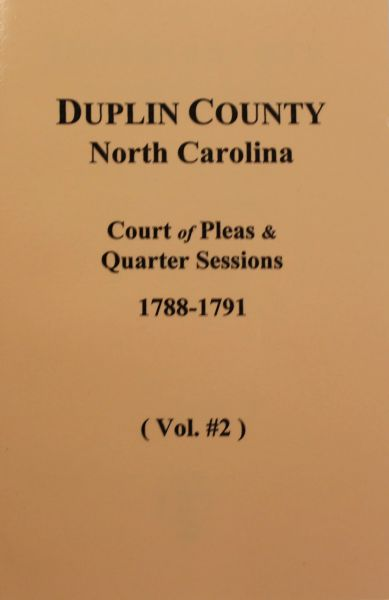 Duplin County, N.C. Court of Pleas & Quarter Sessions, 1788-1791. ( Vol. #2 )