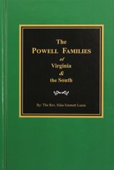 The Powell Families of Virginia and the South.