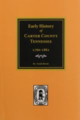 Carter County, Tennessee, 17601861, Early History of.