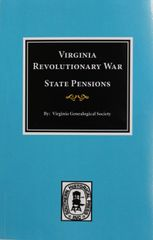 Virginia Revolutionary War State Pensions.