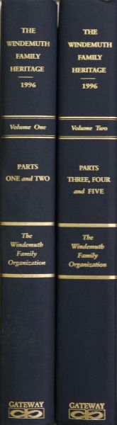 The WINDEMUTH FAMILY HERITAGE. ( Volume #1 & 2)