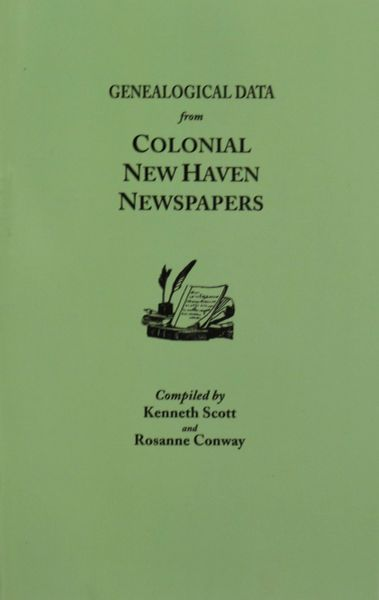 GENEALOGICAL DATA from COLONIAL NEW HAVEN NEWSPAPERS.