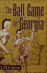 The BALL GAME for GEORGIA.