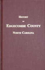 Edgecombe County, North Carolina, History of.