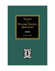 Pulaski County, KY., History of.