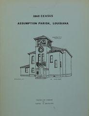 1860 CENSUS of ASSUMPTION PARISH, LOUSIANA.
