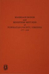 Powhatan County, Virginia 1777-1830, Marriage Bonds and Minister's Returns of.