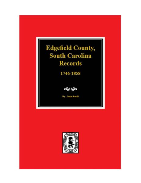 Edgefield County, S.C. Records, 1746-1858