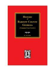 Bartow County, Georgia, History of.