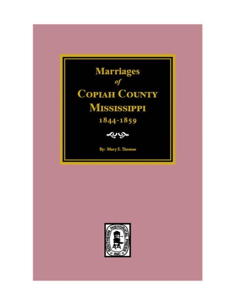 Copiah County, Mississippi 1844-1849, Marriages of.