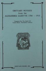 Obituary Notices from the Alexandria Gazette, 1784-1915.