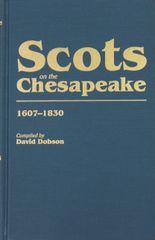 Scots on the Chesapeake, 1607-1830.