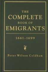 Emigrants 1661-1699, The Complete Book of.