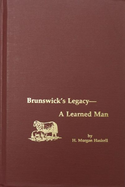 Brunswick's Legacy - A Learned Man.