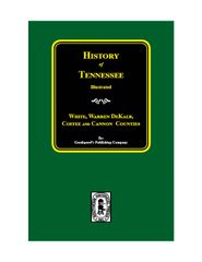 White, Warren, DeKalb, Coffee, and Cannon Counties, Tennessee, History of.