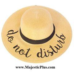 """Wide Brim """"Do Not Disturb"""" Sun Hat"""