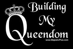 TEE- BUILDING MY QUEENDOM