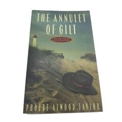 The Annulet of Gilt by Phoebe Atwood Taylor