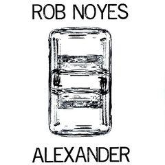 """NOYES, ROB & ALEXANDER SPLIT 7"""""""