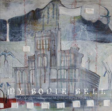 V/A: My Bonie Bell - A Dunedin Celebration Of Robbie Burns (1759-1796) LP