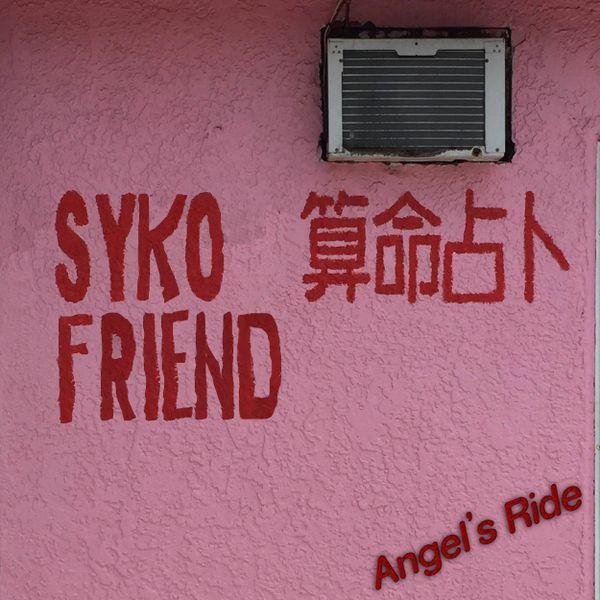 Syko friend: Angel's Ride LP (Dove Cove)