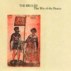 BRUCES, THE: The War of the Bruces CD