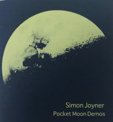 JOYNER, SIMON: Pocket Moon Demos LTD ED Lathe Cut 7""