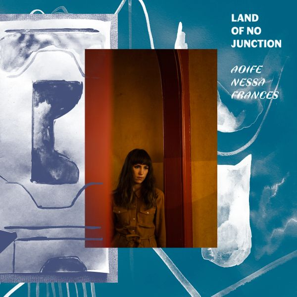 Frances, Aoife Nessa: Land of No Junction LP