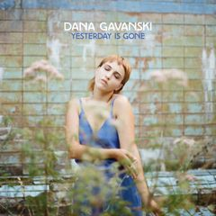 Dana Gavanski: Yesterday Is Gone [LP Pre-Order]