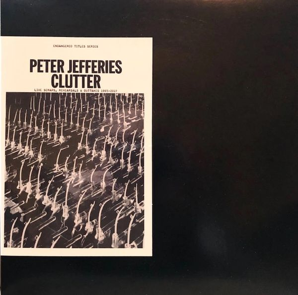 Jefferies, Peter: Clutter LP (Edition of 150)