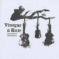 McPherson & Tetuzi Akiyama, Donald: Vinegar & Rum LP