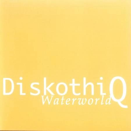 Diskothi-Q - Waterworld CD