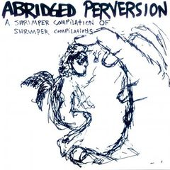 V/A - Abridged Perversion CD