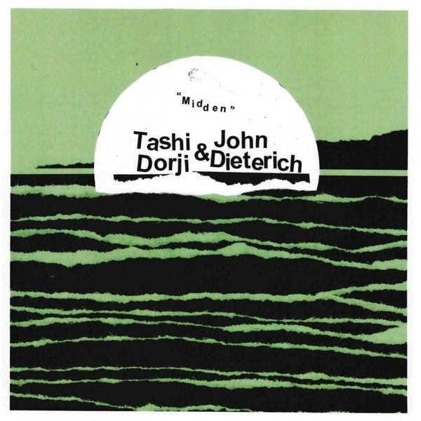 Tashi Dorji & John Dieterich - Midden LP