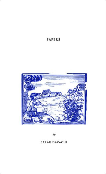 Davachi, Sarah: Papers (Book, 2nd Edition, ltd to 100)