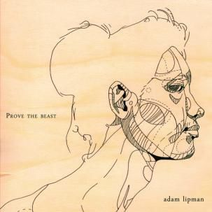 Adam Lipman - Prove The Beast CD
