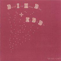 David Ivar Herman Dune & El Boi Die - Di-Die Live CDR