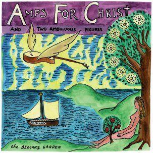 Amps For Christ - Beggar's Garden CD