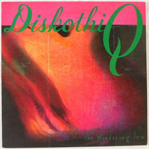Diskothi-Q - The Wandering Jew LP