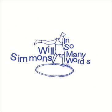 Will Simmons - In So Many Words LP
