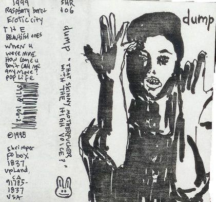 Dump - That Skinny Motherfucker With The High Voice Cassette