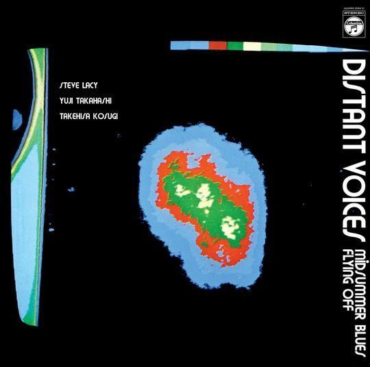 Steve Lacy, Yuji Takahashi, Takehisa Kosugi: Distant Voices LP (Aguirre)